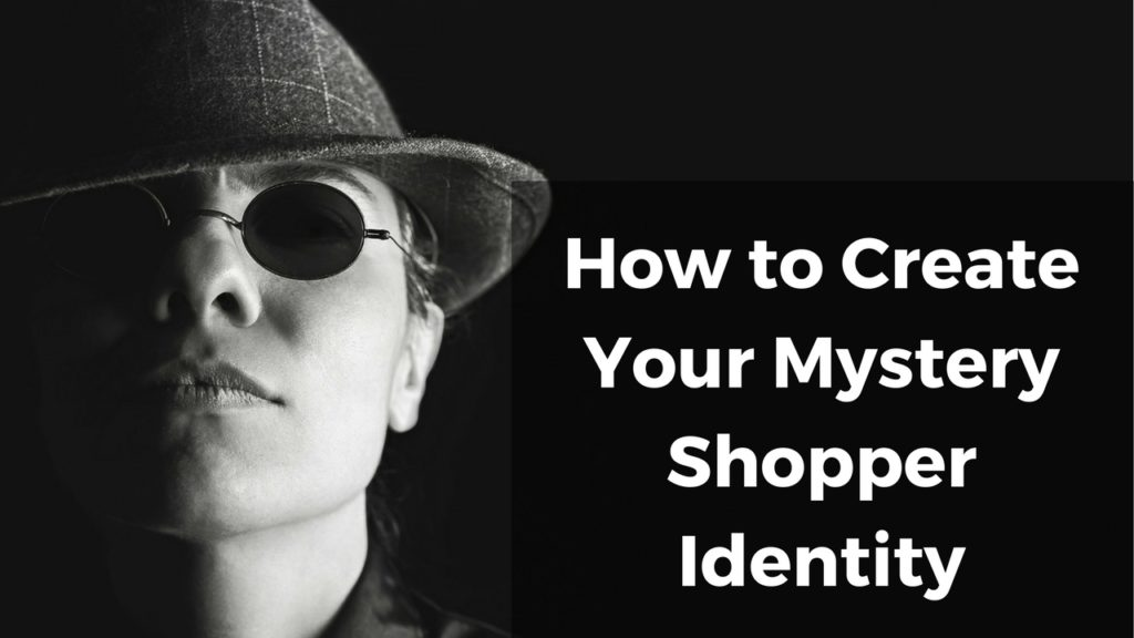 how-to-create-your-mystery-shopper-identity